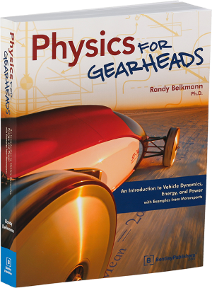 Physics for Gearheads by Randy Beikmann